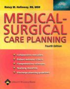 Medical-surgical Care Planning By Nancy Meyer Holloway New