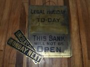 Vintage Brass Bank Legal Holiday Open Closed Advertising Sign