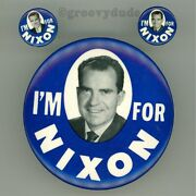 3 I'm For Nixon President Political Campaign 7/8 And 3-1/2 Pin Pinback Button Lot