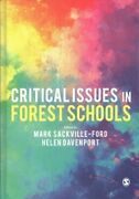 Critical Issues In Forest Schools Hardcover By Sackville-ford Mark Edt D...