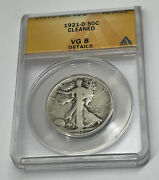 1921 D Us 50c Walking Liberty Silver Half Dollar Anacs Vg 8 Details Cleaned