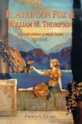 R. Atkinson Fox And William M. Thompson Identification And Price Guide By Gibson