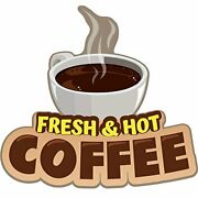 Fresh Hot Coffee 48 Concession Decal Sign Cart Trailer Stand Sticker Equipment