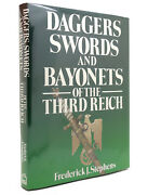 Frederick J. Stephens Daggers Swords And Bayonets Of The Third Reich 1st Editi