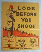 Vintage Pennsylvania Game Commission Hunting Look Before You Shoot Poster