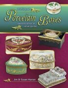 Antique Porcelain Boxes Identification And Value Guide By Jim Harran New