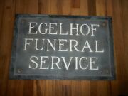 Antique Vintage Egelhof Funeral Home Service Heavy Advertising Dubuque Ia Sign
