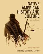 Native American History And Culture An Anthology, Brand New, Free Shipping I...