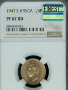 1947 South Africa Farthing Ngc Pf67 Rd Mac Finest Grade And Mac Spotless