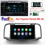 For 2008-16 Toyota Venza 9 Android 10.1 Stereo Radio Gps Navigation Wifi Player