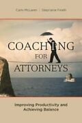 Coaching For Attorneys Improving Productivity And Achieving Balance By Mclaren