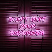 Donand039t Quit Your Daydream Led Neon Sign Art Wall Lights For Beer Bar Club Bedr...