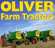 Oliver Farm Tractors By Herbert Morrell Used