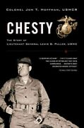 Chesty The Story Of Lieutenant General Lewis B. Puller Usmc Paperback By ...
