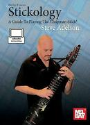 Stickology A Guide To Playing The Chapman Stick By Adelson, Steve, New Book, Fr