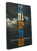 Tennessee Williams Cat On A Hot Tin Roof 1st Edition 1st Printing