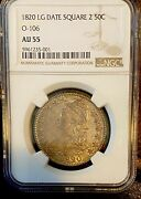 1820 Capped Bust Lg Date Square 2 50c 0-106 Ngc Au 55 Conservative Grade By Ngc