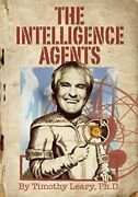The Intelligence Agents By Leary, Timothy, New Book, Free And Fast Delivery, Pape
