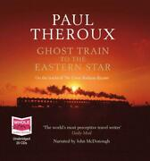 Ghost Train To The Eastern Star Unabridged Audio Book By Narrated By John Mcdo