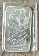 1990 Best Wishes On Your Wedding Day 1 Oz .999 Silver National Art Bar