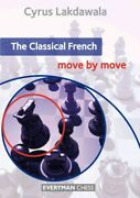 Classical French Move By Move Paperback By Lakdawala Cyrus Brand New Fr...
