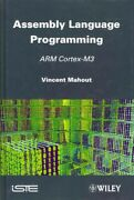 Assembly Language Programming Arm Cortex-m3 Hardcover By Mahout Vincent ...