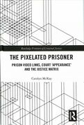 Pixelated Prisoner Prison Video Links Court And039appearanceandrsquo And The Justice M...