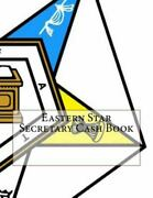 Eastern Star Secretary Cash Book, Paperback, Brand New, Free Shipping In The Us