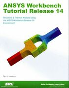 Ansys Workbench Tutorial Release 14 Structure And Thermal Analysis Using The ...