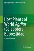 Host Plants Of World Agrilus Coleoptera, Buprestidae A Critical Review, Har...