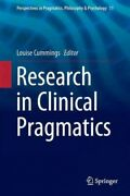 Research In Clinical Pragmatics Hardcover By Cummings Louise Edt Like Ne...