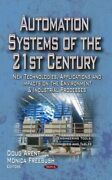 Automation Systems Of The 21st Century New Technologies Applications And I...