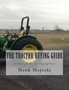 The Tractor Buying Guide Like New Used Free Shipping In The Us