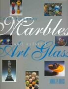 Contemporary Marbles And Related Art Glass, Hardcover By Block, Mark P., Like...