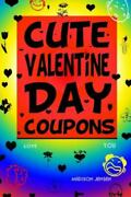 Cute Valentine Day Coupons Paperback By Jensen Madison Like New Used Free...