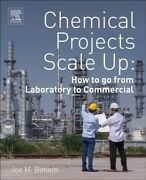 Chemical Projects Scale Up How To Go From Laboratory To Commercial Paperba...