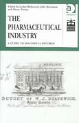 Pharmaceutical Industry A Guide To Historical Records Hardcover By Richmon...
