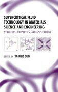 Supercritical Fluid Technology In Materials Science And Engineering Synthes...