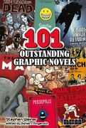 101 Outstanding Graphic Novels By Stephen Weiner Used