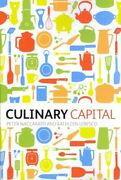 Culinary Capital, Paperback By Naccarato, Peter Lebesco, Kathleen, Acceptabl...