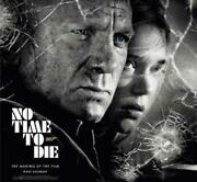 No Time To Die The Making Of The Film By Mark Salisbury English Hardcover Boo