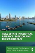 Real Estate In Central America Mexico And The Caribbean By Claudia Murray New