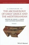 Companion To The Archaeology Of Early Greece And The Mediterranean, Hardcover...