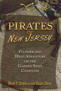 Pirates Of New Jersey Plunder And High Adventure On The Garden State Coastl...