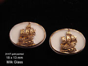 2 W German Milk Glass 24 Kt Gold Painted Ships 18 X 13m 1960's
