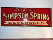 Vintage 1930's Ask For Simpson Springs Beverages Embossed Tin Advertising Sign