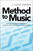 Method To Music Utilizing The Psalms Method To Sing The Word Of God With In...