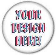 3 Buttons Qty 500 Fast Customized For Your Promotions Campaigns Pin Backs
