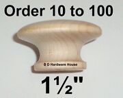 1 1/2 - Birch Wood Cabinet Knob Pulls / Drawer Knobs - Select Option 10 To 100