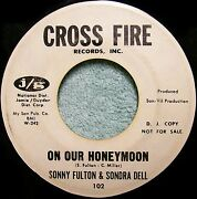 Northern Soul Sonny Fulton And Sondra Dell On Our Honeymoon Dj Cross Fire 102